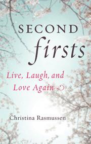Second Firsts – Christina Rasmussen