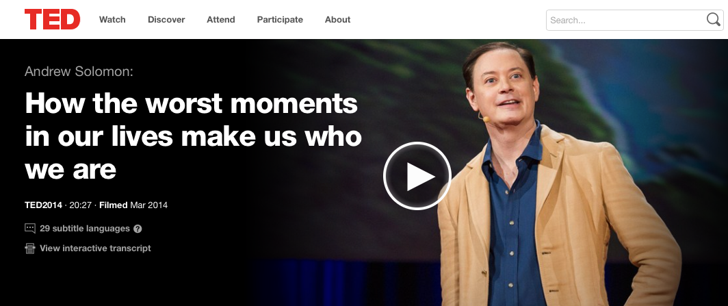 "TED Talk: ""How the Worst Moments in Our Lives Make Us Who We Are"""