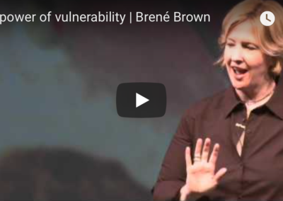"TED Talk: ""The Power of Vulnerability"""